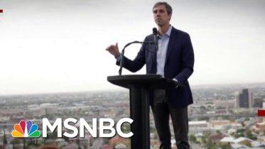 Beto O'Rourke Back On The Trail, Ready To Battle Trump   Deadline   MSNBC 5