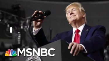 WAPO: WH Aides Know If The Economy Tanks, Trump Will Pay A Political Price | The 11th Hour | MSNBC 6