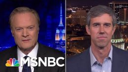 Beto O'Rourke: 'I Will Not In Any Scenario Run For U.S. Senate' | The Last Word | MSNBC 1