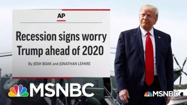Rattled? President Trump Reacts To Worrisome Economic News | MSNBC 6