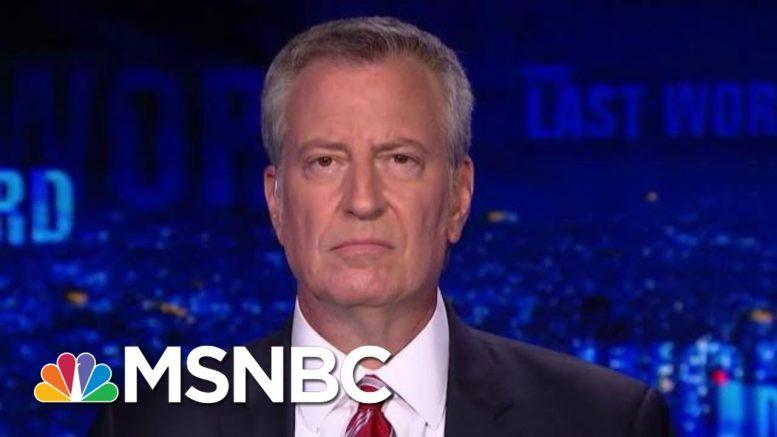 Bill De Blasio: Justice Has Been Served In The Eric Garner Case   The Last Word   MSNBC 1