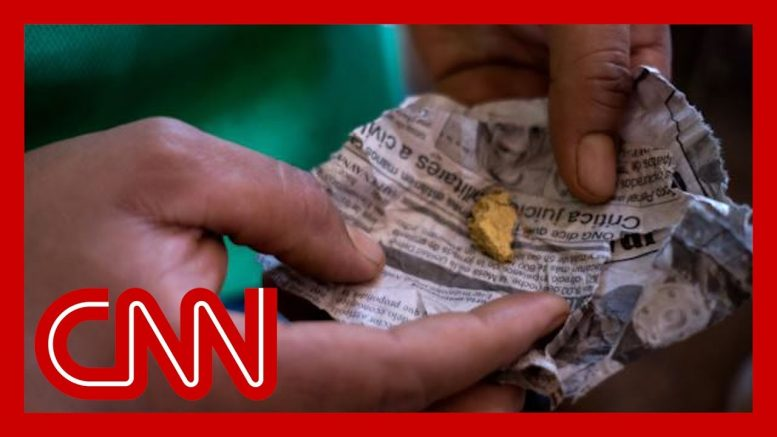 CNN tracks trail of 'bloody gold' that leads to Venezuela's government 1