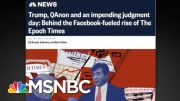 Little Known Epoch Times Is Largest Pro-Trump Spender On Facebook | All In | MSNBC 3