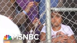 Trump Admin. To Lift Limit On How Long Migrant Families Can Be Detained | Velshi & Ruhle | MSNBC 4