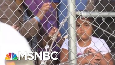 Trump Admin. To Lift Limit On How Long Migrant Families Can Be Detained | Velshi & Ruhle | MSNBC 10