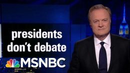 Lawrence's Last Word: Presidents Don't Debate | The Last Word | MSNBC 6
