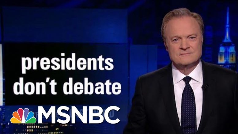 Lawrence's Last Word: Presidents Don't Debate | The Last Word | MSNBC 1