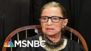 Supreme Court Reveals Justice Ginsburg Received Additional Cancer Treatment | The 11th Hour | MSNBC 5