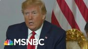 Joe: 'President Donald Trump Blinks And He Keeps Blinking' In Trade War | Morning Joe | MSNBC 5