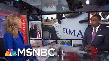Trump Pulling FEMA Money For Border Wall As Puerto Rico Braces For Storm | Velshi & Ruhle | MSNBC 3