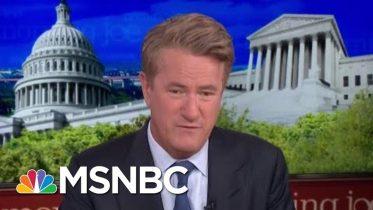 Joe: Here's Why The Wall Wasn't Build When The GOP Ran DC | Morning Joe | MSNBC 6