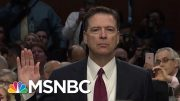 Fmr FBI Official: DOJ Ruling Reveals Comey Did Not Break The Law | The Beat With Ari Melber | MSNBC 2