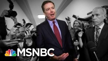 Heavy Criticism From Team Trump, DOJ Report Reveals Comey Broke No Laws   The 11th Hour   MSNBC 6