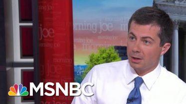 Mayor Pete: The World Needs America Now More Than Ever   Morning Joe   MSNBC 2