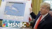 You've Never Seen A President 'So Impervious To Outside Facts' | Deadline | MSNBC 4