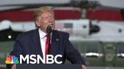 Families At Military Base Will Not Get New School Because Of Trump's Border Wall | Deadline | MSNBC 3