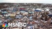 Death Toll In Bahamas Rises As Survivors Try To Evacuate | The Last Word | MSNBC 5