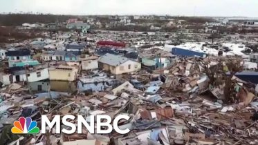 Death Toll In Bahamas Rises As Survivors Try To Evacuate   The Last Word   MSNBC 5