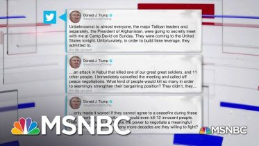 President Trump Cancels Secret Meeting With Taliban Leaders At Camp David | MSNBC 6