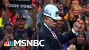 Fact Check: The Trump Administration Is Failing The Coal Industry | The Beat With Ari Melber | MSNBC 4