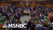 British Parliament Suspended After Trump-Backed PM Defeated Again | The Last Word | MSNBC 5