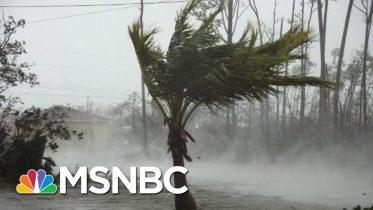 Bahamas Will Need 'Huge Rebuild' After Dorian: Bahamas Official | MSNBC 10