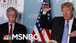 John Bolton Exits After Disagreements With President Donald Trump | Velshi & Ruhle | MSNBC 2