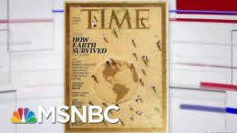 TIME Magazine Devotes Entire Issue To Climate Change | Velshi & Ruhle | MSNBC 2