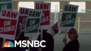 Nearly 50k Autoworkers Go On Strike As GM Talks Break Down | Velshi & Ruhle | MSNBC 4