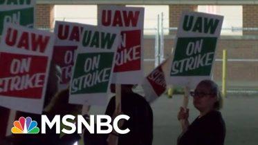Nearly 50k Autoworkers Go On Strike As GM Talks Break Down | Velshi & Ruhle | MSNBC 6