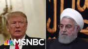 Trump Announces He Will 'Substantially Increase' Sanctions Against Iran | Velshi & Ruhle | MSNBC 3