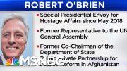 President Donald Trump Names Robert O'Brien As National Security Advisor | Velshi & Ruhle | MSNBC 4