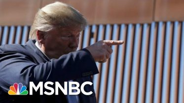 Trump Says New Border Wall Has Technologically Advanced Concrete | The 11th Hour | MSNBC 6