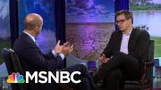John Delaney: Why Trade Relationships Are Vital To Fighting Climate Change | MSNBC 4