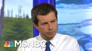 Mayor Pete Buttigieg On Why The Climate Crisis Is An Issue Of Faith | MSNBC 2