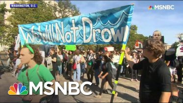 Day Of Climate Protests: 'There Is No Planet B' | MSNBC 6