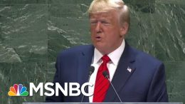 Trump Pushes 'America First' Foreign Policy To U.N. In SOTU-Like Speech | Hallie Jackson | MSNBC 6