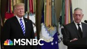 Secretary Jim Mattis: I Don't Want To Add To Corrosive Political Debate | Morning Joe | MSNBC 3