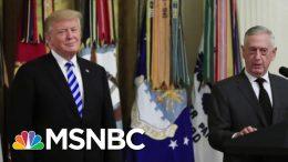 Secretary Jim Mattis: I Don't Want To Add To Corrosive Political Debate | Morning Joe | MSNBC 9