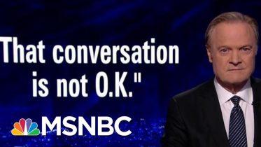 "House Republican: President Donald Trump's Ukraine Call ""Not O.K.""   The Last Word   MSNBC 6"