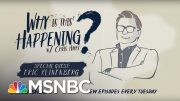 Social Infrastructure Week with Eric Klinenberg   Why Is This Happening? - Ep 22   MSNBC 5