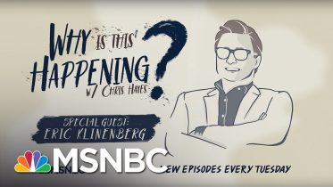 Social Infrastructure Week with Eric Klinenberg | Why Is This Happening? - Ep 22 | MSNBC 2