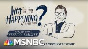 Women, Rage, and Power with Rebecca Traister | Why Is This Happening? - Ep 23 | MSNBC 3