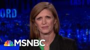 Samantha Power On President Donald Trump, Russia, And Bill Taylor | The Last Word | MSNBC 4