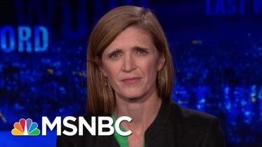 Samantha Power On President Donald Trump, Russia, And Bill Taylor | The Last Word | MSNBC 6
