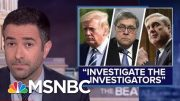 Ari Melber: Evidence Points To AG Barr Abusing Law Enforcement Powers | MSNBC 5