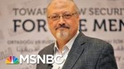 'Cover-up Has Continued': Questions A Year After Khashoggi Murder | Morning Joe | MSNBC 3