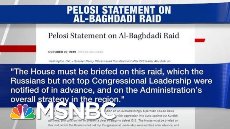 Nancy Pelosi Pays Russia Was Briefed Before House Dems On Al-Baghdadi Operation | Hardball | MSNBC 1