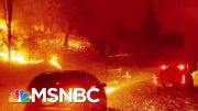 How Wildfires And Climate Change Are Connected | Velshi & Ruhle | MSNBC 3