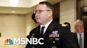 Combat Veteran Who Was On July 25th Call Testifies In Impeachment Inquiry | Deadline | MSNBC 3